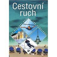 Cestovní ruch pro střední školy a pro veřejnost - Kniha