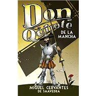 Don Quiote de La Mancha - Kniha