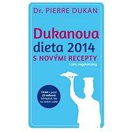 Dukanova dieta 2014 s novými recepty i pro vegetariány - Kniha