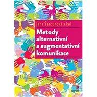 Metody alternativní a augmentativní komunikace - Kniha