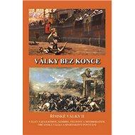 Války bez konce: Římské války II - Kniha