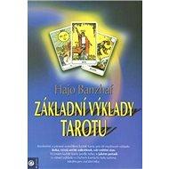 Základní výklady tarotu - Kniha