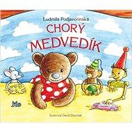 Chorý medvedík - Kniha