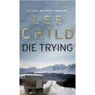 Die Trying - Kniha