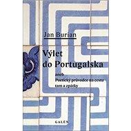 Výlet do Portugalska aneb poetický průvodce na cestu tam a zpátky - Kniha