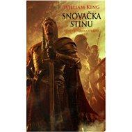 Snovačka stínu: Příběh Kormaka Strážce - Kniha