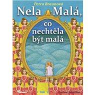 Nela Malá, co nechtěla být malá - Kniha