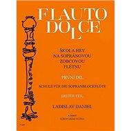 Flauto dolce Škola hry na sopránovou zobcovou flétnu - Kniha