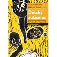 Dětský autismus - Kniha