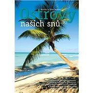 Ostrovy našich snů - Kniha