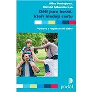 Děti jsou hosté, kteří hledají cestu - Kniha