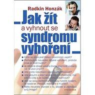 Jak žít a vyhnout se syndromu vyhoření - Kniha