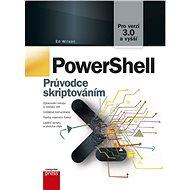 PowerShell: Průvodce skriptováním - Kniha