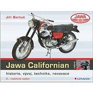 Jawa Californian: historie, vývoj, technika, renovace - Kniha