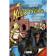 Klub Tygrů Gladiátorův zlatý poklad - Kniha