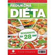 Redukčná diéta: Ako chudnúť a nehladovať? - Kniha