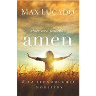 Skôr než povieš amen - Kniha