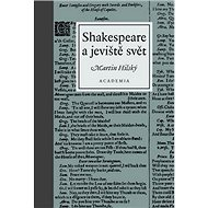 Shakespeare a jeviště svět - Kniha