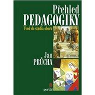 Přehled pedagogiky: Úvod do studia oboru - Kniha