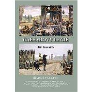 Caesarovy legie: Římské války III - Kniha