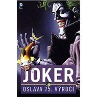 Joker: Oslava 75 . výročí - Kniha