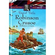 Robinson Crusoe / Robinson Crusoe: Dvojjazyčné čtení česko-anglické - Kniha