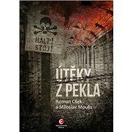 Útěky z pekla - Kniha