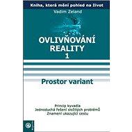 Prostor variant: Ovlivňování reality I. - Kniha