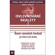 Šum ranních hvězd: Ovlivňování reality II. - Kniha