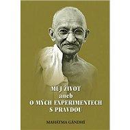 Můj život aneb o mých experimentech s pravdou - Kniha