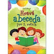 Hravá abeceda pre 1. ročník - Kniha