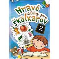 Hravé úlohy pre škôlkarov 2. - Kniha