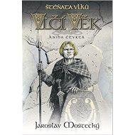 Štěňata vlků: Vlčí věk kniha čtvrtá - Kniha