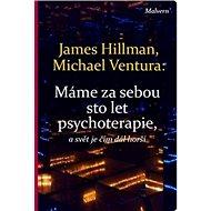 Máme za sebou sto let psychoterapie a svět je stále horší - Kniha