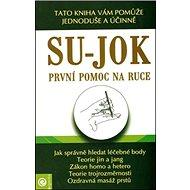 Su-Jok První pomoc na ruce - Kniha