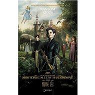 Sirotčinec slečny Peregrinové pro podivné děti - Kniha