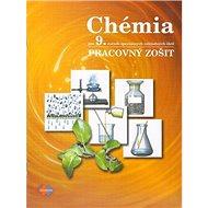 Chémia Pracovný zošit pre 9. ročník špeciálnych základných škôl
