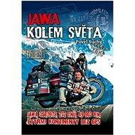 Jawa kolem světa: jawa 350/1978, 232 dnů, 49 003 km, čtyřmi kontinenty bez GPS