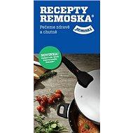 Recepty Remoska: Pečeme zdravě a chutně - Kniha
