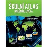 Školní atlas dnešního světa - Kniha
