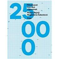 Pětadvacet tisíc dnů vzpomínek - Kniha