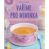 Vaříme pro miminka - Kniha