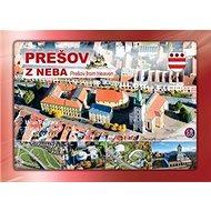 Prešov z neba: Prešov from Heaven - Kniha