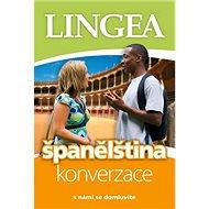 Španělština konverzace s námi se domluvíte: s námi se domluvíte - Kniha