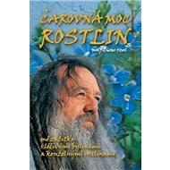 Čarovná moc rostlin - Kniha