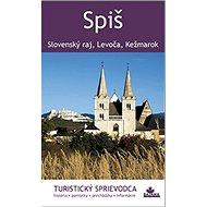 Spiš: Slovenský raj, Levoča, Kežmarok - Kniha