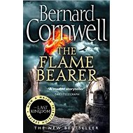 The Last Kingdom 10. The Flame Bearer: The Warrior Chronicles - Kniha