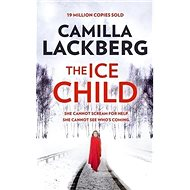 The Ice Child: Patrick Hedstrom and Erica Falck 09 - Kniha