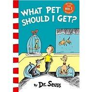 What Pet Should I Get? - Kniha