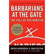 Barbarians at the Gate: The Fall of RJR Nabisco - Kniha